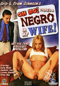 Oh No Theres A Negro In My Wife 01